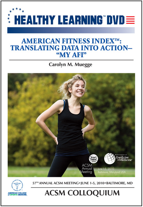 """American Fitness Index™: Translating Data Into Action-""""My AFI"""""""