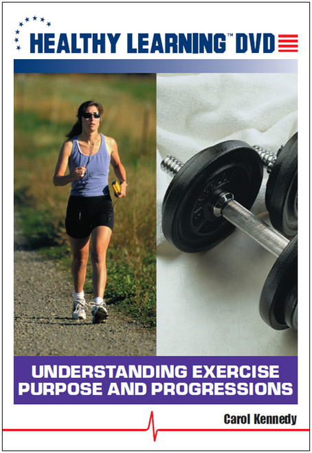 Understanding Exercise Purpose and Progressions