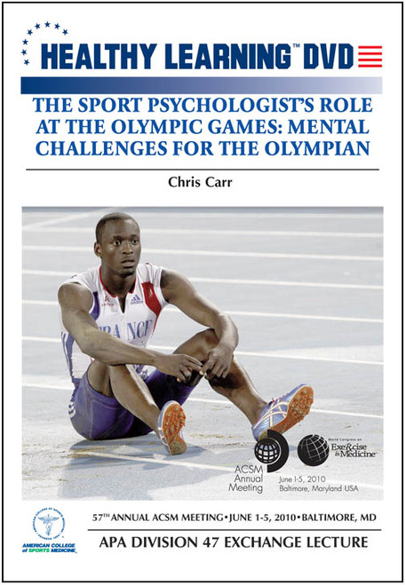 The Sport Psychologist's Role at the Olympic Games: Mental Challenges for the Olympian