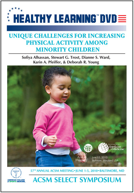 Unique Challenges for Increasing Physical Activity Among Minority Children
