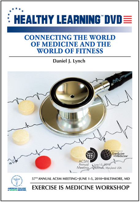Connecting the World of Medicine and the World of Fitness