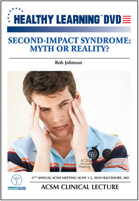Second-Impact Syndrome: Myth or Reality?