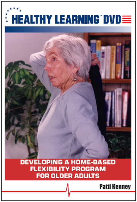 Developing a Home-Based Flexibility Program for Older Adults
