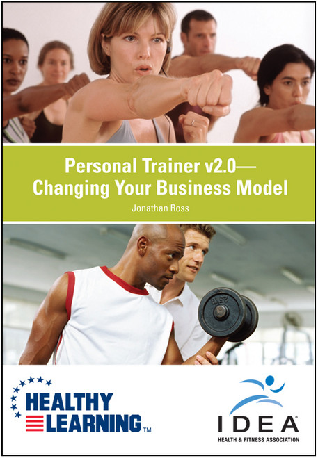 Personal Trainer v2.0-Changing Your Business Model