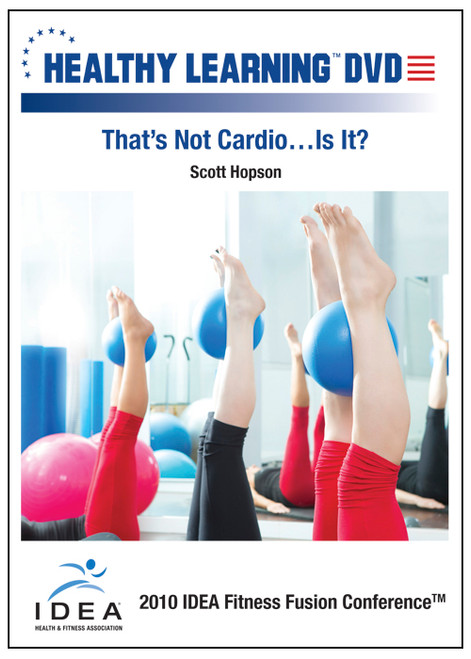 That's Not Cardio…Is It?
