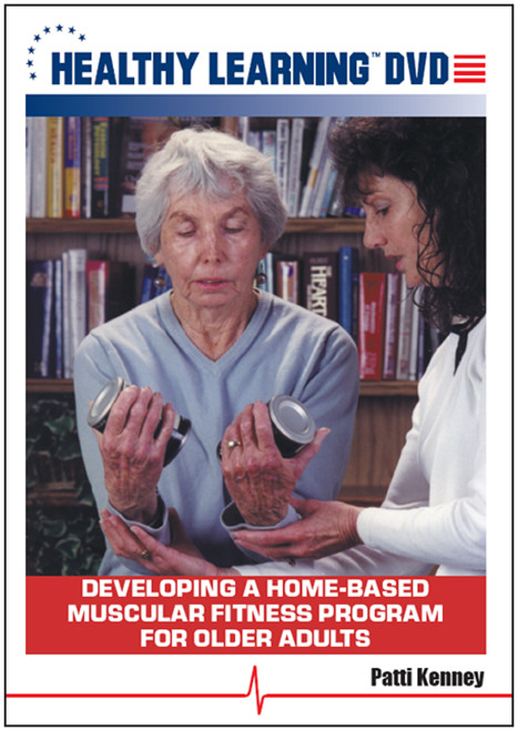 Developing a Home-Based Muscular Fitness Program for Older Adults