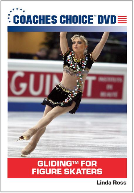 "Glidingâ""¢ for Figure Skaters"