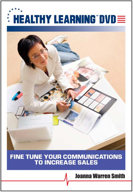 Fine Tune Your Communications to Increase Sales