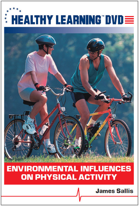 Environmental Influences on Physical Activity