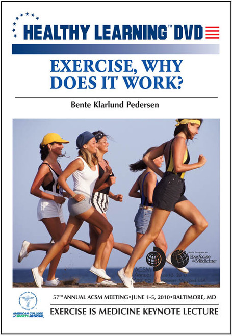 Exercise, Why Does It Work?
