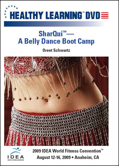 "SharQuiâ""¢-A Belly Dance Boot Camp"