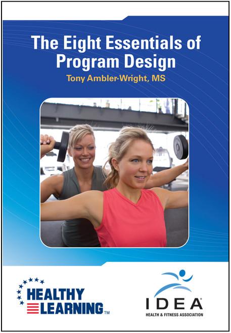 The Eight Essentials of Program Design