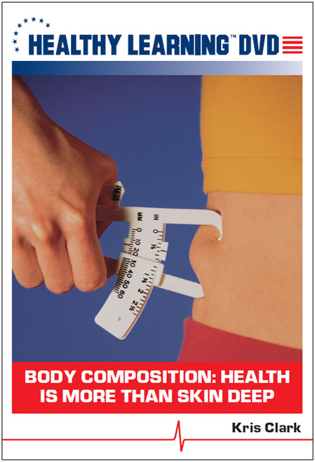 Body Composition: Health is More Than Skin Deep