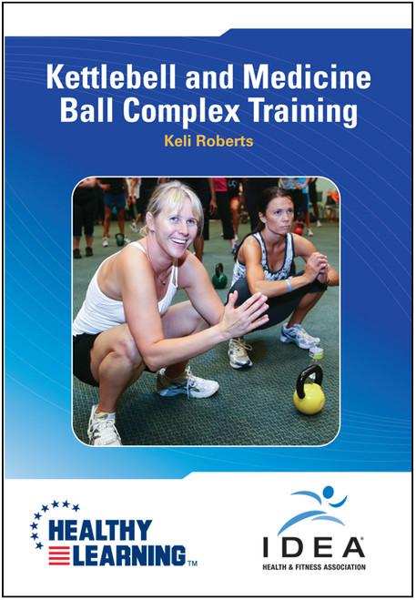 Kettlebell and Medicine Ball Complex Training