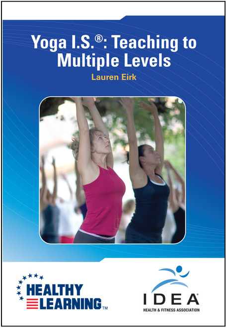 Yoga I.S. ®: Teaching to Multiple Levels