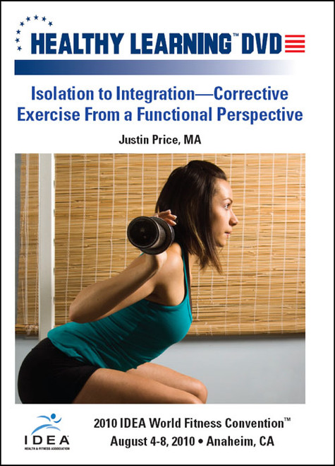 Isolation to Integration-Corrective Exercise From a Functional Perspective