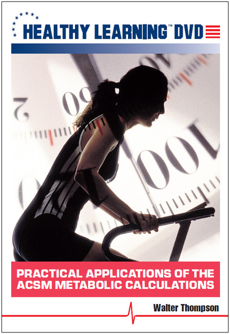 Practical Applications of the ACSM Metabolic Calculations