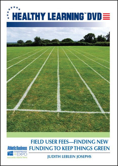 Field User Fees-Finding New Funding to Keep Things Green