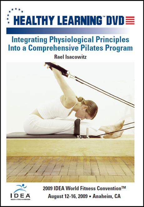 Integrating Physiological Principles Into a Comprehensive Pilates Program