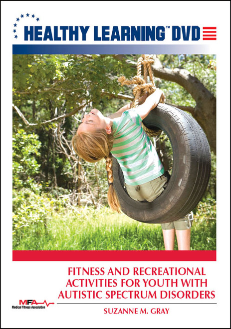 Fitness and Recreational Activities for Youth with Autistic Spectrum Disorders