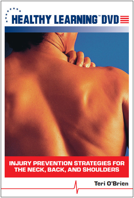Injury Prevention Strategies for the Neck, Back, and Shoulders