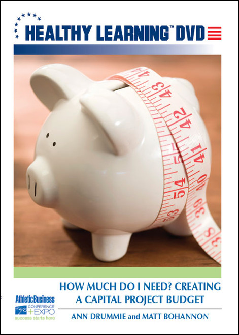 How Much Do I Need? Creating a Capital Project Budget