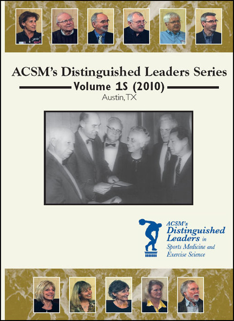 ACSM's Distinguished Leaders Series Volume 1S (2010)