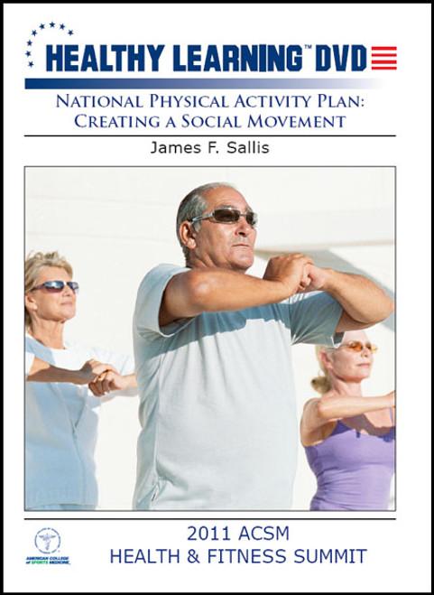 National Physical Activity Plan: Creating a Social Movement