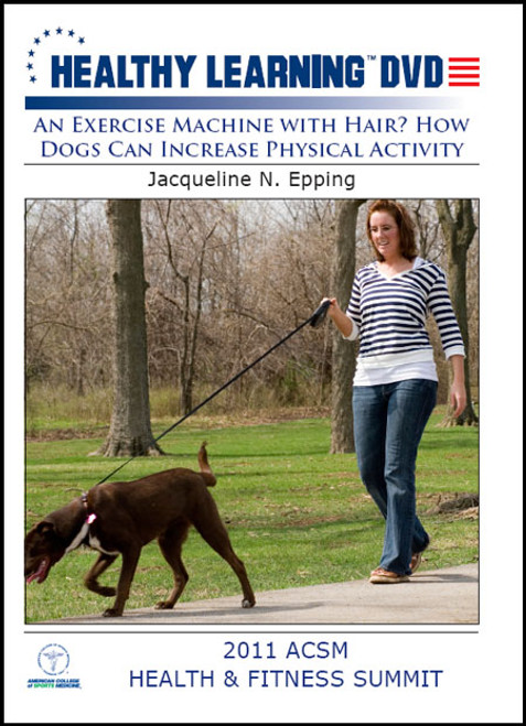 An Exercise Machine with Hair? How Dogs Can Increase Physical Activity