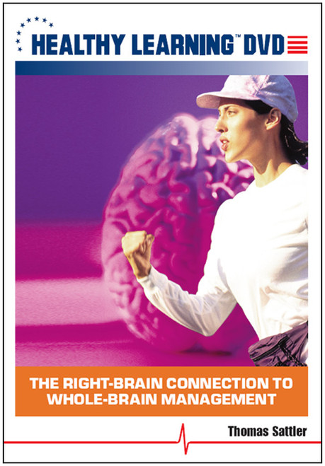 The Right-Brain Connection to Whole-Brain Management