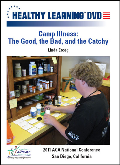 Camp Illness: The Good, the Bad, and the Catchy