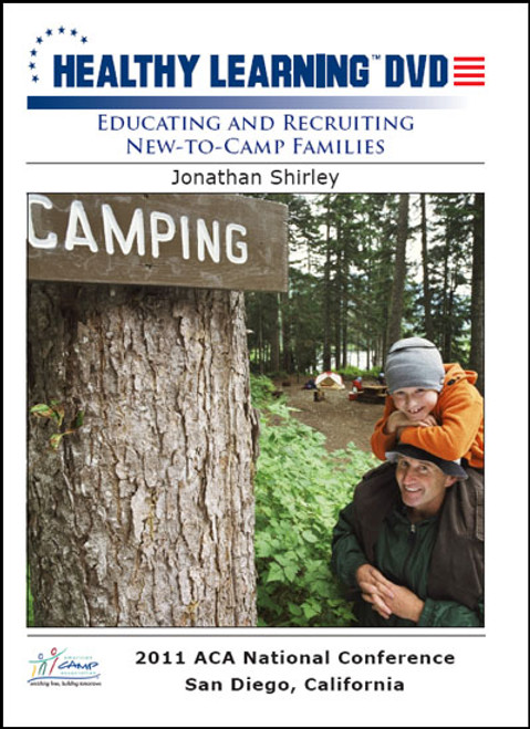 Educating and Recruiting New-to-Camp Families