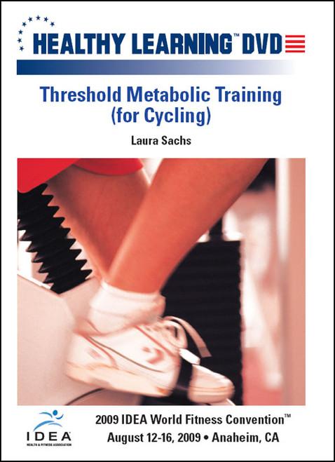 Threshold Metabolic Training (for Cycling)
