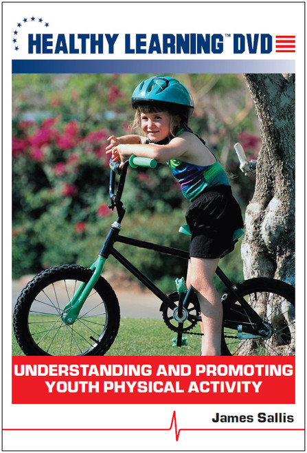 Understanding and Promoting Youth Physical Activity