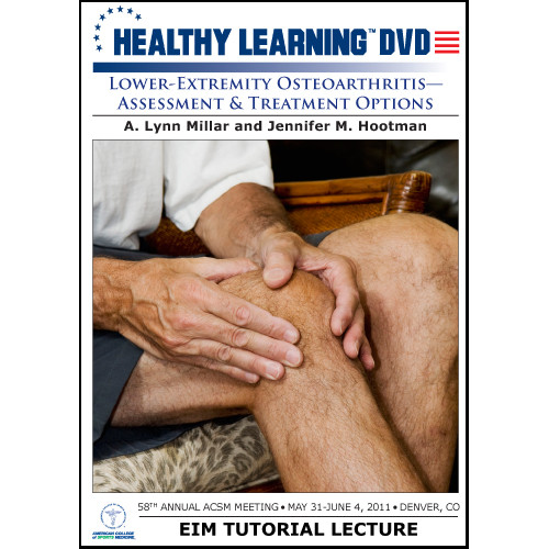Lower-Extremity Osteoarthritis-Assessment & Treatment Options