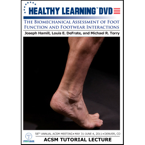 The Biomechanical Assessment of Foot Function and Footwear Interactions