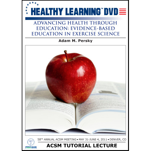 Advancing Health Through Education: Evidence-Based Education in Exercise Science