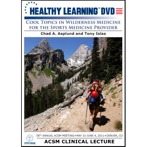 Cool Topics in Wilderness Medicine for the Sports Medicine Provider