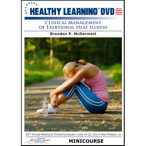 Clinical Management of Exertional Heat Illness