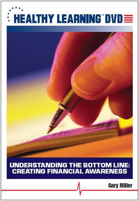 Understanding the Bottom Line: Creating Financial Awareness