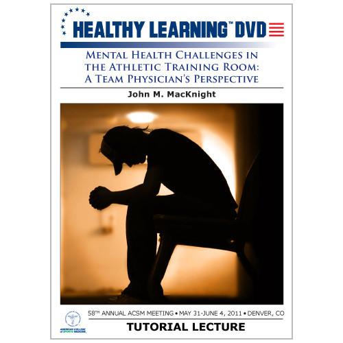 Mental Health Challenges in the Athletic Training Room: A Team Physician's Perspective