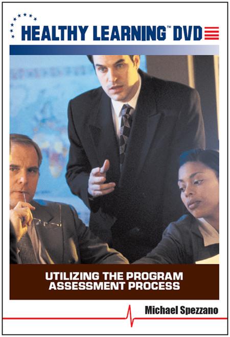 Utilizing the Program Assessment Process