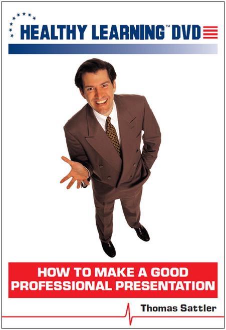 How to Make a Good Professional Presentation