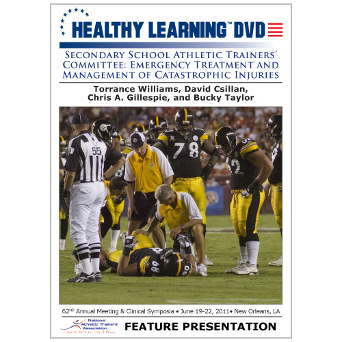 Secondary School Athletic Trainers' Committee: Emergency Treatment and Management of Catastrophic Injuries