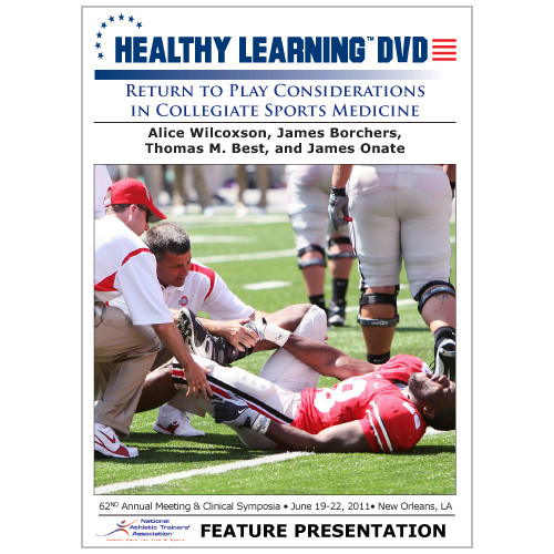 Return to Play Considerations in Collegiate Sports Medicine