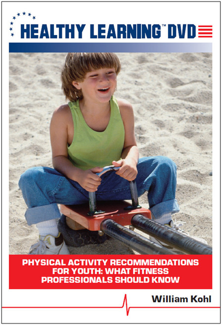 Physical Activity Recommendations for Youth: What Fitness Professionals Should Know
