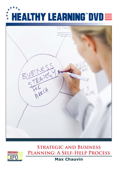 Strategic and Business Planning: A Self-Help Process