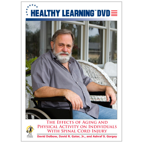 The Effects of Aging and Physical Activity on Individuals With Spinal Cord Injury
