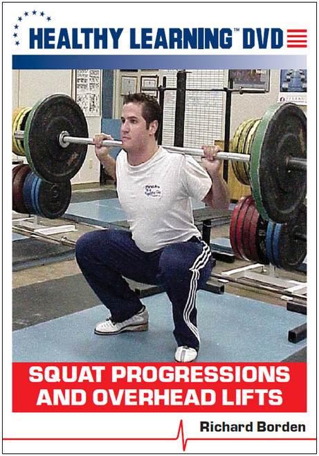 Squat Progressions and Overhead Lift