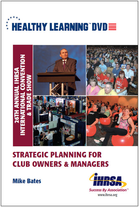 Strategic Planning for Club Owners & Managers